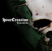 Your Creation - The Line Ends Here