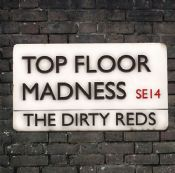 The Dirty Reds - Top Floor Madness